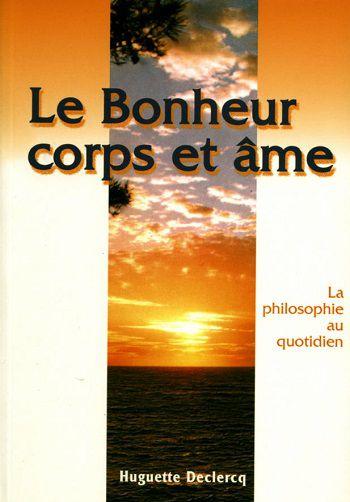 Livre Le bonheur corps et âme